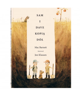 """""""Sam i Dave kopią dół"""""""